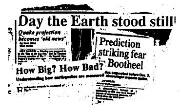 Some of the headlines preceding the predicted December 1990 earthquake