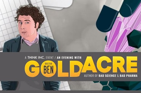 Featured image: Goldacre live: Bad Science meets Bad Pharma