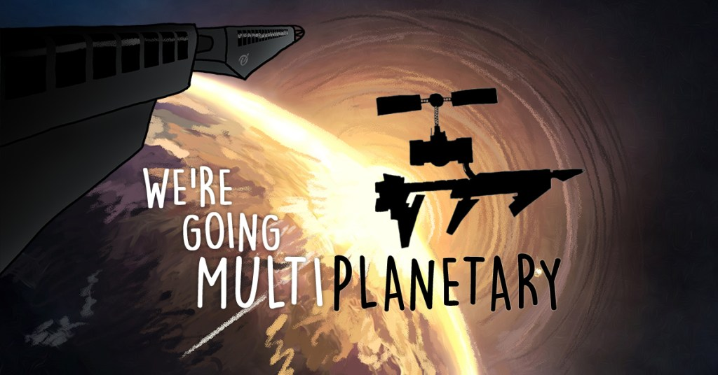 Featured image: We're Going Multiplanetary: The Quest for New Earths