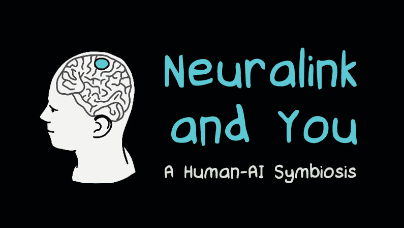 Featured image: Neuralink and You: A Human-AI Symbiosis